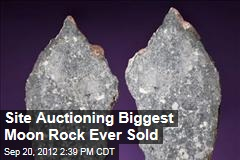 Site Auctioning Biggest Moon Rock Ever Sold