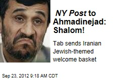 NY Post to Ahmadinejad: Shalom!