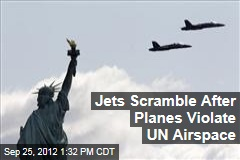 Jets Scramble After Planes Violate UN Airspace