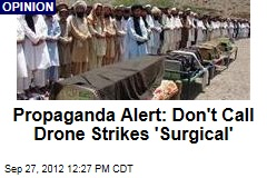 Propaganda Alert: Don't Call Drone Strikes 'Surgical'