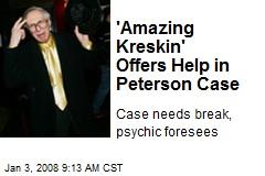 'Amazing Kreskin' Offers Help in Peterson Case