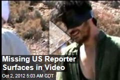 Missing US Reporter in 'Hostage' Video