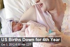 US Births Down for 4th Year