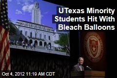 UTexas Minority Students Hit With Bleach Balloons