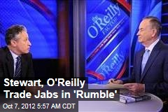 Stewart, O'Reilly Trade Jabs in 'Rumble'