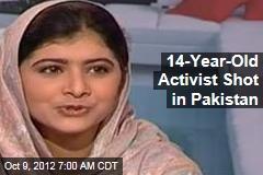 14-Year-Old Activist Shot in Pakistan