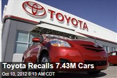 Toyota Recalls 7.43M Cars