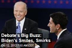 Debate's Big Buzz: Biden's Smiles, Smirks