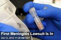 First Meningitis Lawsuit Is In