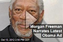 Morgan Freeman Narrates Latest Obama Ad