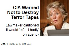 CIA Warned Not to Destroy Terror Tapes