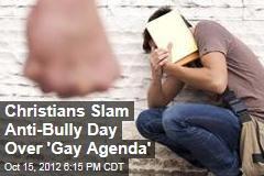 Christians Slam Anti-Bully Day Over 'Gay Agenda'