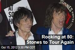Rocking at 50: Stones to Tour Again