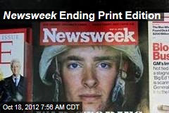 Newsweek Ending Print Edition