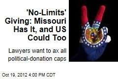 No-Cap Political Donations? They Do It in Missouri