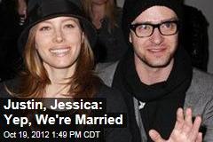 Justin, Jessica: Yep, We're Married