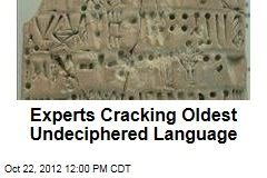 Experts Cracking Oldest Undeciphered Language