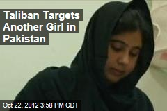 Taliban Targets Another Girl in Pakistan