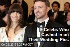 9 Celebs Who Cashed in on Their Wedding Pics