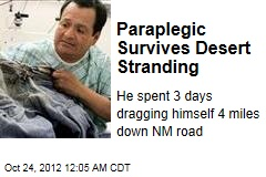 Paraplegic Survives Desert Stranding
