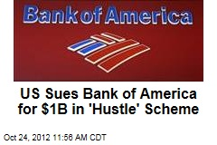 US Sues Bank of America for $1B Mortgage Fraud
