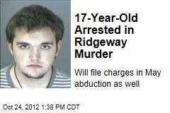 17-Year-Old Arrested in Ridgeway Murder