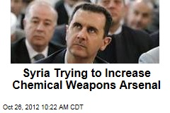 Syria Trying to Increase Chemical Weapons Arsenal
