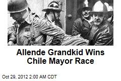 Allende Grandkid Wins Chile Mayor Race