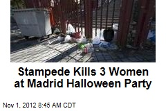 Stampede Kills 3 Women at Madrid Halloween Party