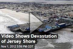 Video Shows Devastation of Jersey Shore