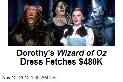 Dorothy's Wizard of Oz Dress Fetches $480K