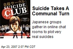 Suicide Takes A Communal Turn