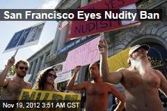 San Francisco Eyes Nudity Ban