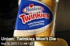 Union: Twinkies Won't Die