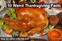 10 Weird Thanksgiving Facts