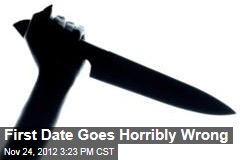 First Date Goes Horribly Wrong