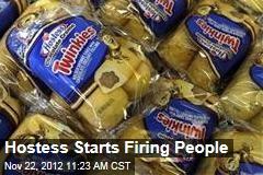 Hostess Starts Firing People