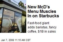 New McD's Menu Muscles In on Starbucks