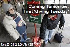 Coming Tomorrow: First 'Giving Tuesday'