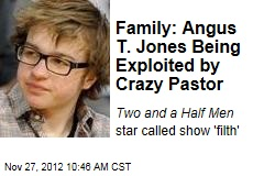 Family: Angus T. Jones Being Exploited by Crazy Pastor