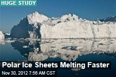 Polar Ice Sheets Melting Faster