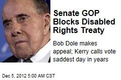 Senate GOP Blocks UN Disabled Rights Treaty