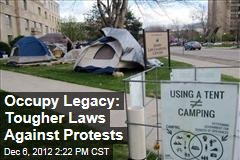 Occupy Legacy: Tougher Laws Against Protests