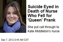 Suicide Eyed in Death of Nurse Who Fell for 'Queen' Prank