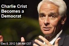 Charlie Crist Becomes a Democrat