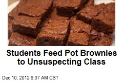 Students Feed Pot Brownies to Unsuspecting Class