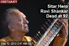 Sitar Hero Ravi Shankar Dead at 92