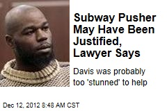 Subway Pusher May Have Been Justified, Lawyer Says