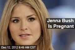 Jenna Bush Is Pregnant