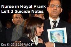 Nurse in Royal Prank Left 3 Suicide Notes
